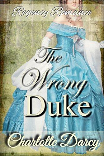 Regency Romance: The Wrong Duke