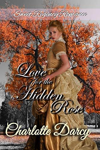 Love for the Hidden Rose