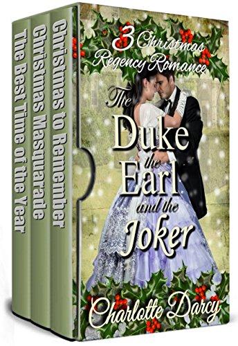 3 Regency Romances: The Duke, the Earl and the Joker