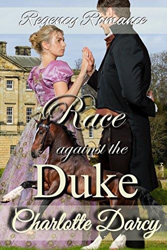 Regency Romance: A Race Against the Duke