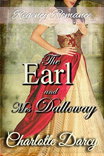 Regency Romance: The Earl and Mrs. Dalloway