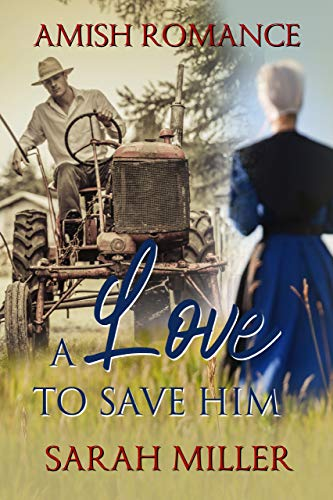 A Love to Save Him
