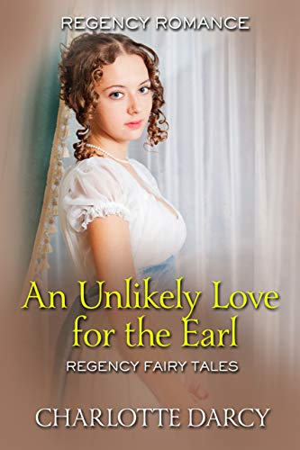 An Unlikely Love for the Earl