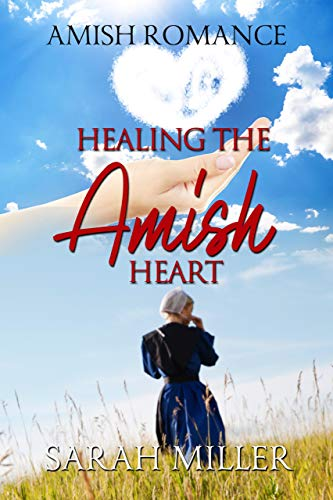 Healing The Amish Heart
