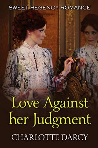 Love Against Her Judgement