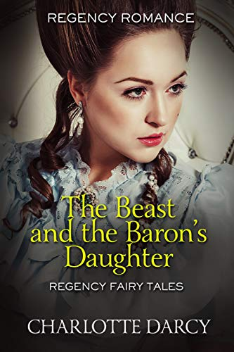The Beast and the Baron's Daughter