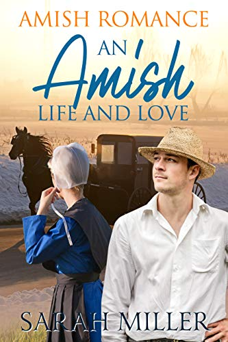 An Amish Life and Love