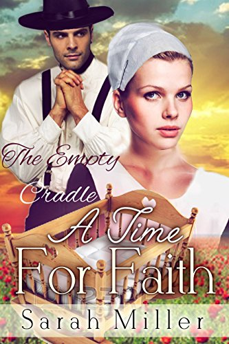 A Time for Faith: The Empty Cradle