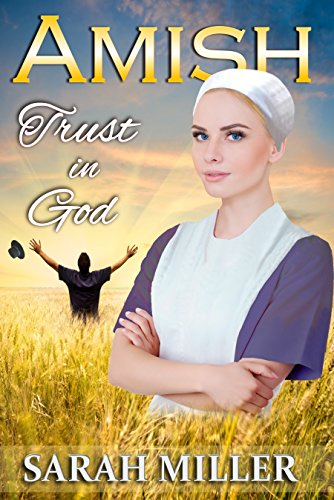 Amish Romance: Trust in God