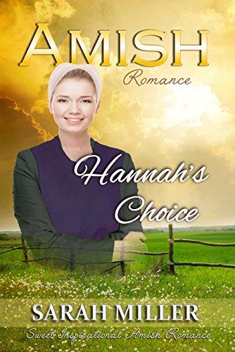 Amish Romance: Hannah's Choice