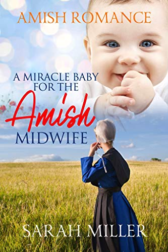 A Miracle Baby for The Amish Midwife