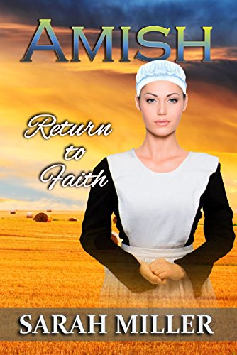 Amish Romance: Return to Faith