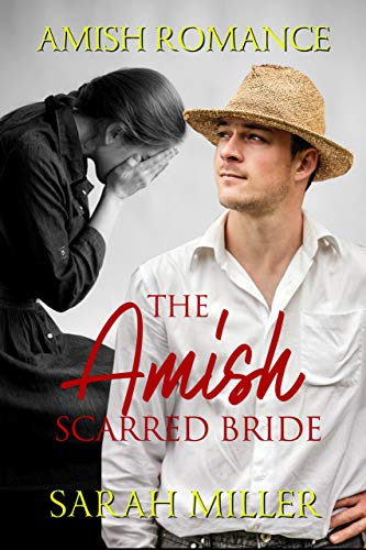 The Amish Scarred Bride