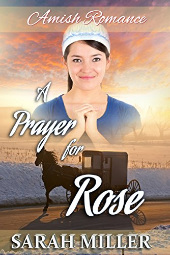 Amish Romance: A Prayer for Rose