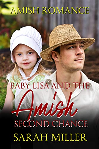 Baby Lisa and The Amish Second Chance