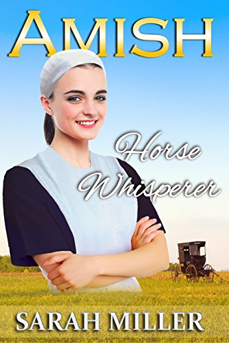 Amish Romance: The Amish Horse Whisperer