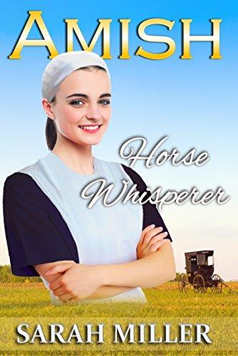 Amish Romance: The Amish Horse Whisperer