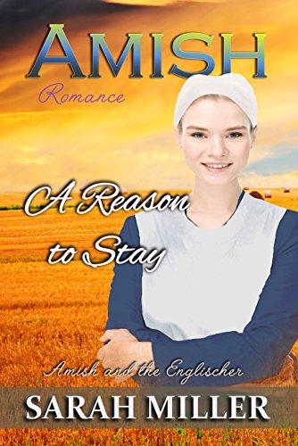 Amish Romance: A Reason A Stay