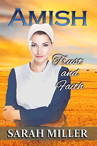 Amish Romance: Trust and Faith