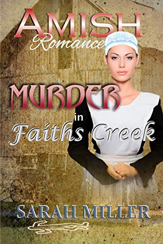 Amish Romance: Murder in Faith's Creek