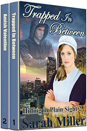Amish Romance: Trapped In Between + Bonus Book An Amish Valentine