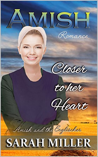 Amish Romance: Closer to Her Heart