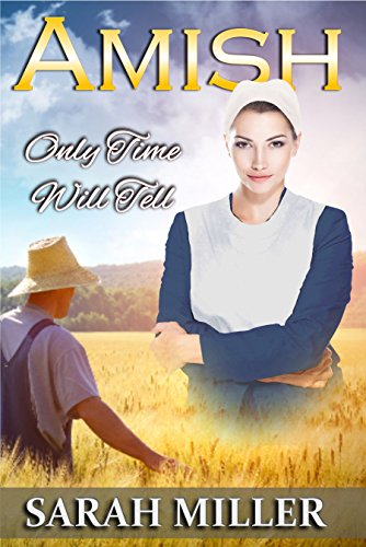 Amish Romance: Only Time Will Tell