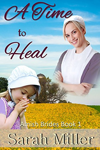 Amish Romance: A Time to Heal