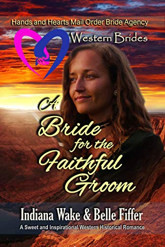 A Bride for the Faithful Groom