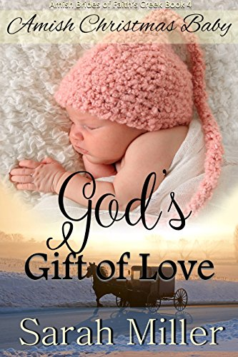 Amish Christmas Baby: God's Gift of Love