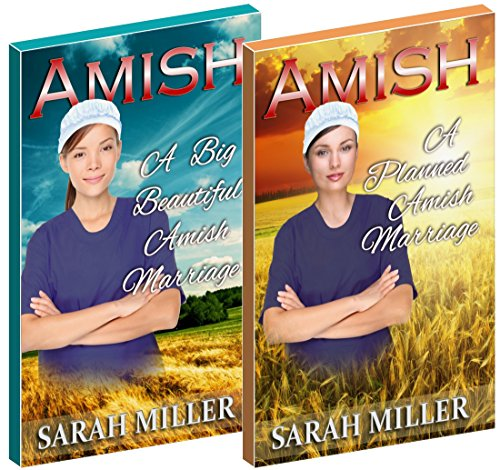 Amish Romance 2 Book Special Offer: A Planned Amish Marriage & A Big Beautiful Amish Marriage