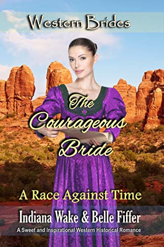 The Courageous Bride