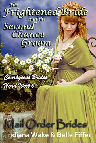 The Frightened Bride and the Second Chance Groom