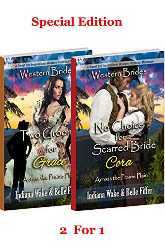 No Choice for a Scarred Bride – Cora & Two Grooms for Grace