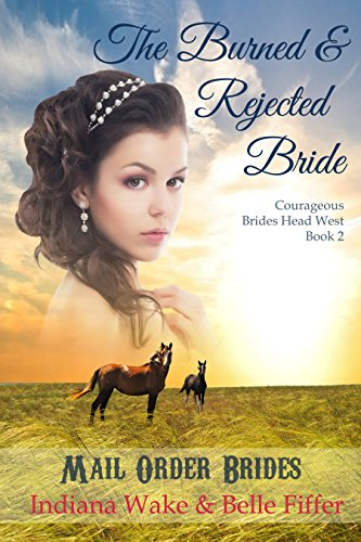 The Burned and Rejected Bride