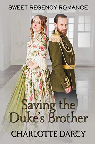 Saving the Duke's Brother