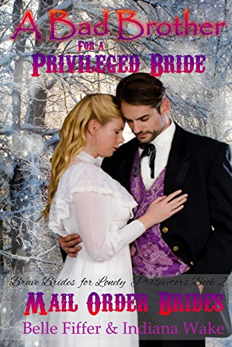 A Bad Brother for a Privileged Bride