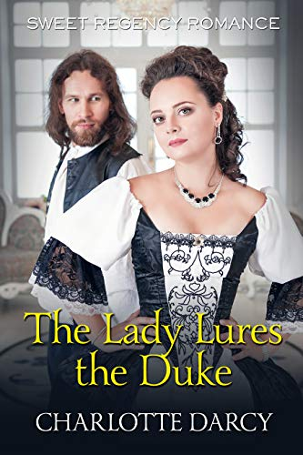 The Lady Lures the Duke