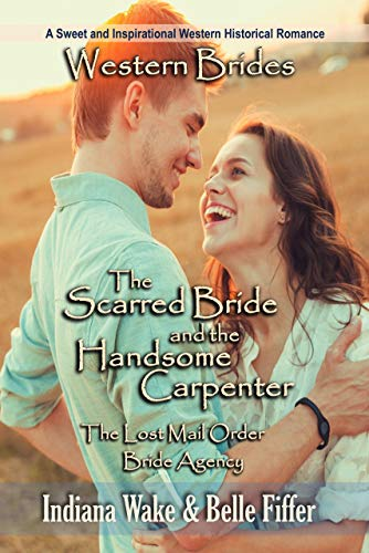 The Scarred Bride and the Handsome Carpenter