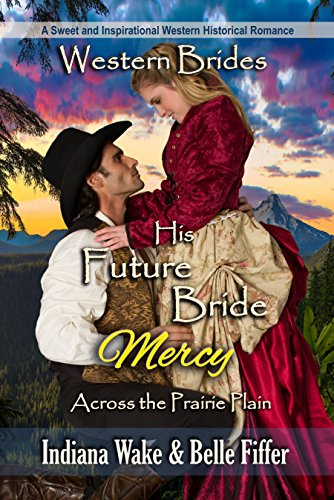 His Future Bride – Mercy