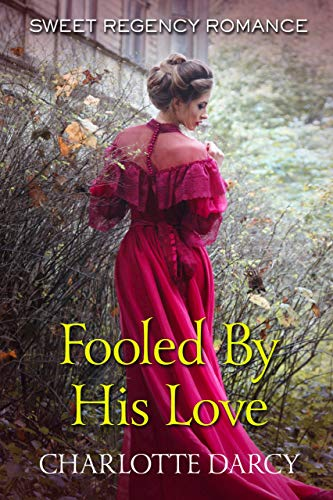 Fooled By His Love