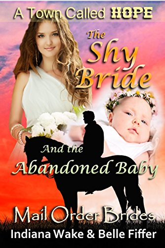 The Shy Bride and the Abandoned Baby