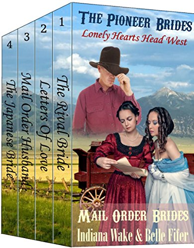 Pioneer Brides – Lonely Hearts Head West