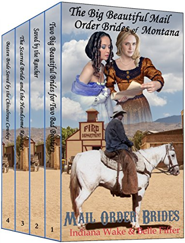 The Big Beautiful Mail Order Brides of Montana