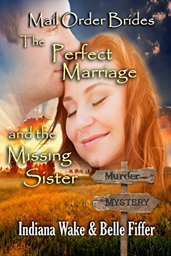 The Perfect Marriage and the Missing Sister