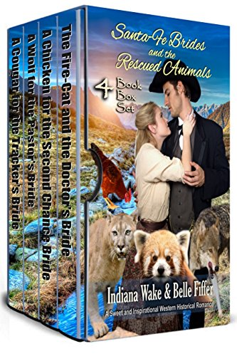 Santa-Fe Brides and the Rescued Animals Vol 3 Books 7-10
