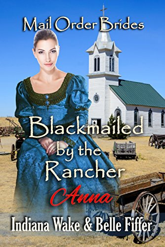 Blackmailed by the Rancher – Anna