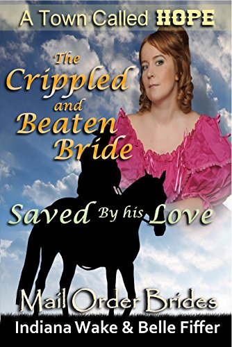 The Crippled and Beaten Bride Saved by His Love
