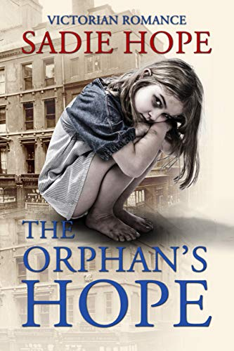 The Orphan's Hope