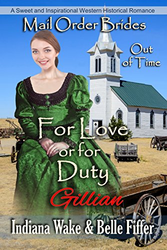 For Love or Duty – Gillian